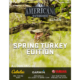 Spring Turkey Edition